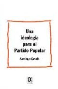 una ideologia para el partido popular-santiago catala-9788495414458