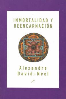 inmortalidad y reencarnacion-alexandra david-neel-9788495496058