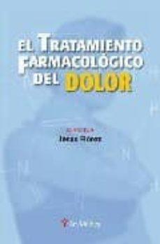 Libros en pdf descargados TRATAMIENTO FARMACOLOGICO DEL DOLOR