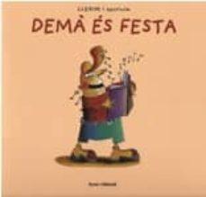 Bressoamisuradi.it Dema Es Festa (Llegim I Escrivim Nº 1) Image