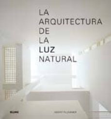 la arquitectura de la luz natural-henry plummer-9788498014358