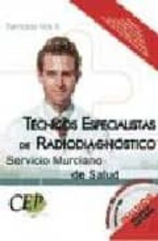 Mrnice.mx Oposiciones Tecnicos Especialistas De Radiodiagnostico. Servicio Murciano De Salud. Temario (Vol. Ii) Image