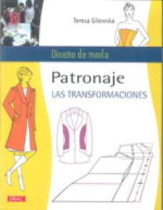 Javiercoterillo.es Patronaje: Las Transformaciones Image