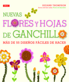 Descargar gratis ebooks epub NUEVAS FLORES Y HOJAS DE GANCHILLO 9788498743258