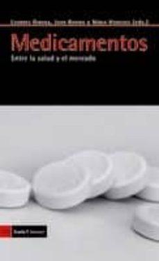 medicamentos: entre la salud y el mercado-9788498881158