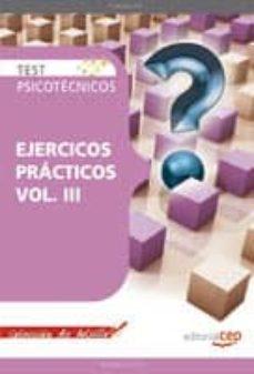 Vinisenzatrucco.it Test Psicotecnicos Ejercicios Practicos Vol. Iii. Coleccion De Bo Lsillo Image
