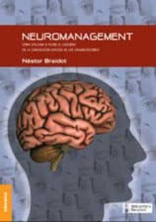 neuromanagement: como utilizar a pleno el cerebro en la conduccio n exitosa de las organizaciones-nestor p. braidot-9789506411558