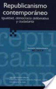 Cronouno.es Republicanismo Contemporaneo: Igualdad, Democracia Deliberativa Y Ciudadania Image
