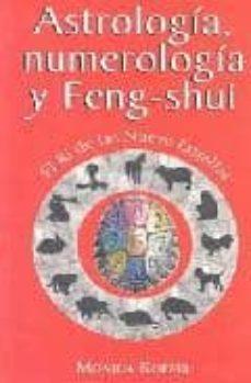 astrologia, numerologia y feng-shui: el ki de las nueve estrellas-monica koppel-9789681908058