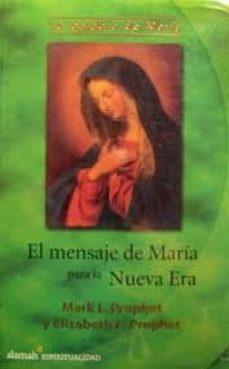 Padella.mx El Mensaje De Maria Para La Nueva Era Image
