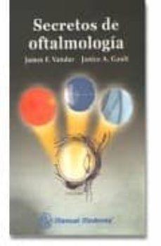 SECRETOS DE OFTALMOLOGIA - JAMES F. VANDER | Triangledh.org