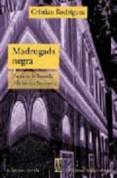 Ebooks descargar rapidshare alemán MADRUGADA NEGRA