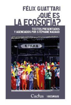 Chapultepecuno.mx ¿Que Es La Ecosofia?: Textos Presentados Y Agenciados Por Stephane Nadaud Image