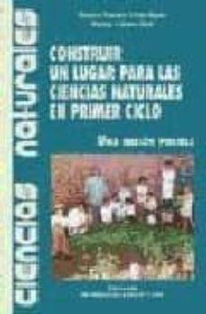 CONSTRUIR UN LUGAR PARA LAS CIENCIAS NATURALES EN PRIMER CICLO - CLARA IDA GRINSCHPUN | Triangledh.org