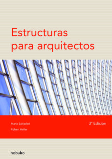 estructuras para arquitectos (3ª ed.)-robert heller-mario salvadori-9789875840058