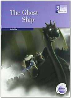 Descargas de libros gratis THE GHOST SHIP (3º ESO) (600/900 HEADWORDS)  de JULIE HART 9789963481958 (Literatura española)