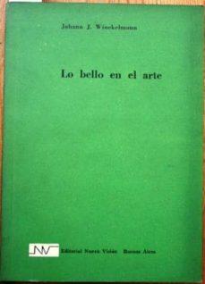 Integumen.co.uk Lo Bello En El Arte. Traducción Del Alemán De Manfred Schönfeld. Traducción Del Italiano De Sara Sosa Miatello