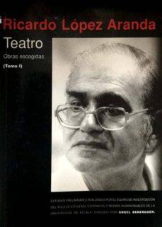 Chapultepecuno.mx Teatro. Obras Escogidas (Tomo I) Image