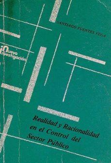 REALIDAD Y RACIONALIDAD EN EL CONTROL DEL SECTOR PÚBLICO - SANTIAGO FUENTES VEGA | Adahalicante.org