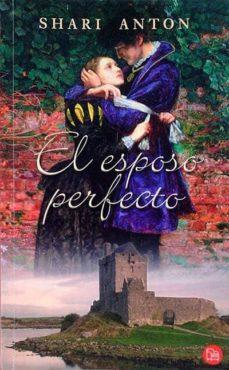 EL ESPOSO PERFECTO - SHARI ANTON | Adahalicante.org
