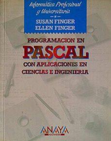 Cdaea.es Programación En Pascal Con Aplicaciones En Ciencias E Ingeniería Image