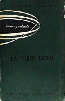 Emprende2020.es La Mujer Rural Y El Problema De Su Adaptación A La Vida En El Pueblo Image