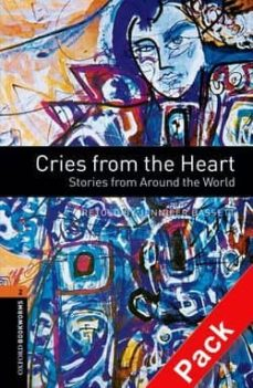 Descargar CRIES FROM THE HEART: STORIES FROM AROUND THE WORLD. LEVEL 2. AUD IO CD-PACK gratis pdf - leer online