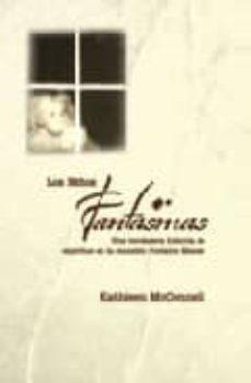 Permacultivo.es Los Niños Fantasmas. Una Verdadera Historia De Espiritus En La Ma Nsion Fontaine Manse Image