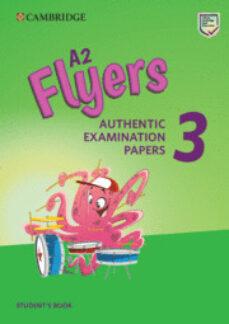 Libros de texto descargables A2 FLYERS 3 STUDENT S BOOK de  9781108465168