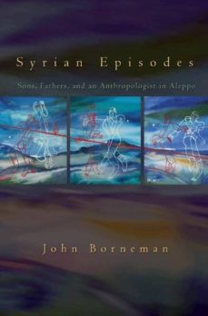 syrian episodes (ebook)-john borneman-9781400831968