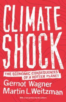 climate shock (ebook)-gernot wagner-martin l. weitzman-9781400880768