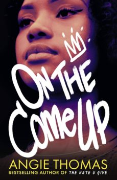 on the come up-angie thomas-9781406372168