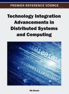 technology integration advancements in distributed systems and computing-9781466609068