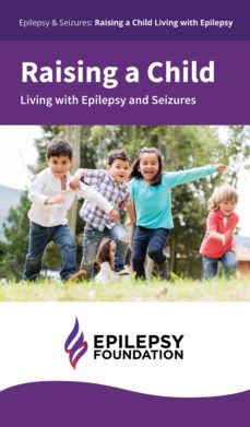 raising a child living with epilepsy and seizures (ebook)-epilepsy foundation-9781483582368