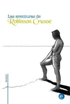 las aventuras de robinson crusoe (ebook)-ruben fresneda romera-daniel defoe-9781500568368