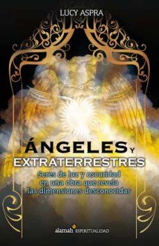 ángeles y extraterrestres (ebook)-lucy aspra-9786071110268