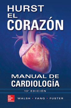 Descarga gratuita de libros electrónicos en tagalo EL CORAZÓN. MANUAL DE CARDIOLOGÍA (13ª ED.) in Spanish