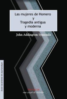 Debatecd.mx Las Mujeres De Homero. Tragedia Antigua Y Moderna Image