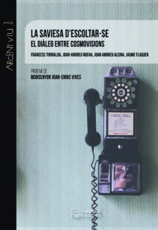 https://www.casadellibro.com/libro-la-saviesa-d-escoltarafse-el-dialeg-entre-cosmovisions/9788413030968/9654842