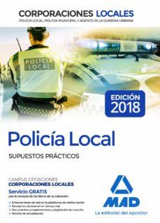 policia local: supuestos practicos-jose luis lopez alvarez-9788414215968