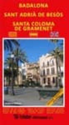 Badalona Sant Adrià De Besòs Santa Coloma De Gramanet Vv Aa Comprar Libro 9788415347668