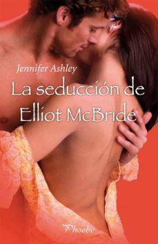 la seducción de elliot mcbride (ebook)-jennifer ashley-9788415433668