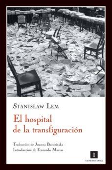 el hospital de la transfiguración (ebook)-stanislaw lem-9788415578468