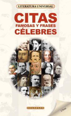 Citas Famosas Y Frases Célebres Ebook Vvaa Descargar Libro Pdf O Epub 9788415605768