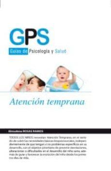 Descarga de libros de epub en línea. ATENCION TEMPRANA  (Literatura española) de ALMUDENA ROSAS RAMOS 9788415675068