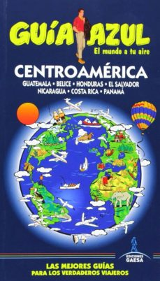 Inmaswan.es Centroamerica 2014: Guatemala - Belice - Honduras - El Salvador - Nicaragua - Costa Rica - Panama (Guia Azul) Image