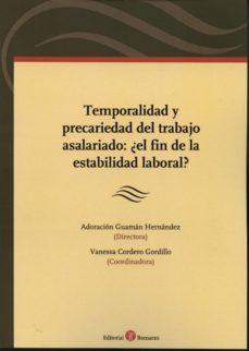 TEMPORALIDAD Y PRECARIEDAD DEL TRABAJO ASALARIADO:¿EL FIN DE LA E STABILIDAD LABORAL? - ADORACION GUAMAN HERNANDEZ | Triangledh.org