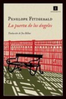 Descargar Ebooks portugues gratis LA PUERTA DE LOS ANGELES (Spanish Edition) de PENELOPE FITZGERALD 9788415979968 PDF MOBI