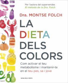 la dieta dels colors (ebook)-montse folch-9788416430468
