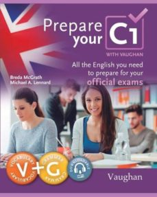 Descargas de libros electrónicos de dominio público PREPARA TU C1: ALL THE ENGLISH YOU NEED, TO PREPARE FOR YOU 9788416667468 de